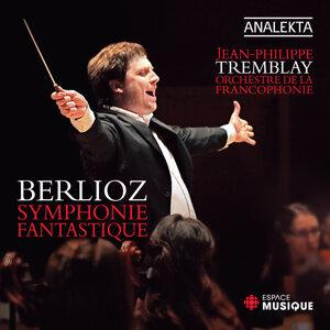 Orchestre de la Francophonie & Jean-Philippe Tremblay 歌手頭像
