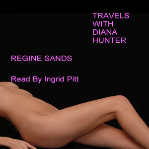 Regine Sands; Read By Ingrid Pitt 歌手頭像