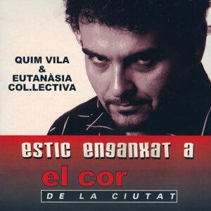 Quim Vila & Eutanàsia Col·lectiva 歌手頭像