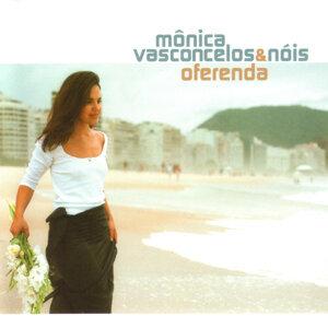 Mônica Vasconcelos & Nóis