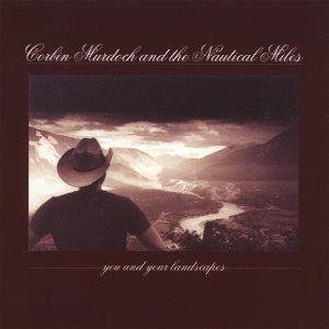 Corbin Murdoch & The Nautical Miles 歌手頭像