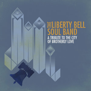 The Liberty Bell Soul Band 歌手頭像