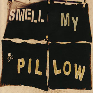 Smell My Pillow 歌手頭像