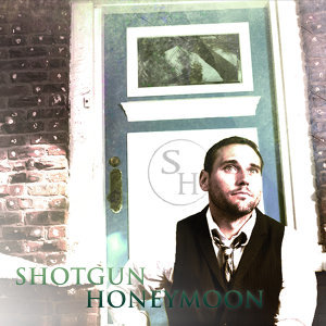 Shotgun Honeymoon 歌手頭像