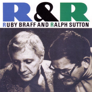 Ruby Braff and Ralph Sutton 歌手頭像