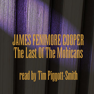 James Fenimore Cooper; Read By Tim Piggott-Smith 歌手頭像