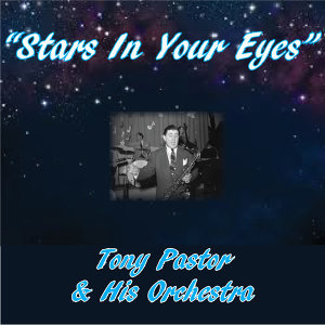Tony Pastor & His Orchestra