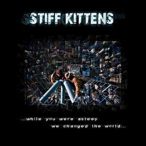 Stiff Kittens