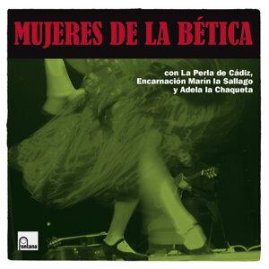 La Perla De Cadiz,Adela La Chaqueta,Encarnación Marín La Sallago 歌手頭像