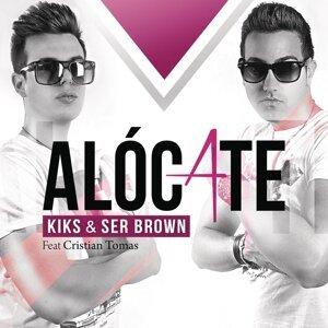 KIKS & SER BROWN feat. Cristian Tomas 歌手頭像