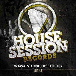 Wawa & Tune Brothers 歌手頭像