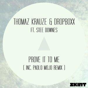 Thomaz Krauze, Dropboxx 歌手頭像