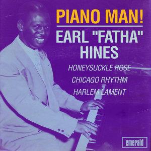 "Earl ""Fatha"" Hines"