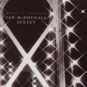 The Ian McDougall Sextet