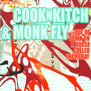 Cook N Kitch & Monk Fly 歌手頭像