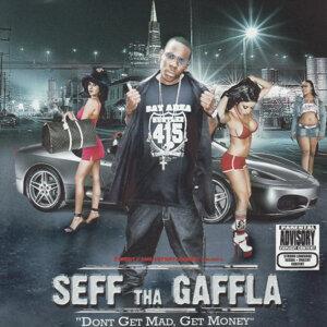 Seff Tha Gaffla