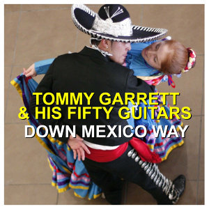 Tommy Garrett & His Fifty Guitars 歌手頭像