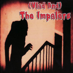 (Vlad and) The Impalers 歌手頭像