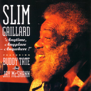 Slim Gaillard (Feat. Buddy Tate And Jay McShann) 歌手頭像