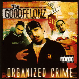 The Goodfelonz