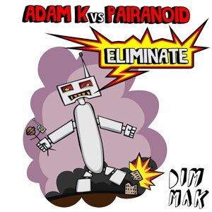 Adam K vs. Pairanoid 歌手頭像