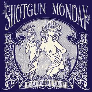 Shotgun Monday 歌手頭像