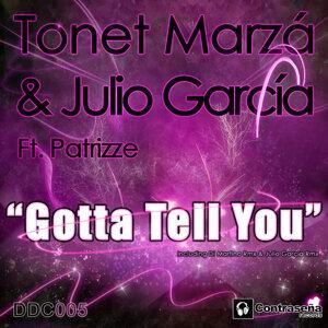 Tonet Marza & Julio Garcia feat Patrizze 歌手頭像