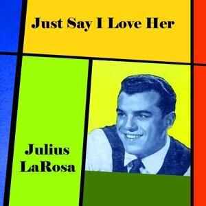 Julius LaRosa