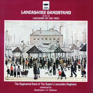 The Regimental Band of the Queen's Lancashir Regiment 歌手頭像