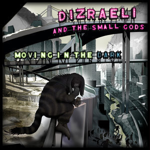 Dizraeli and the Small Gods 歌手頭像