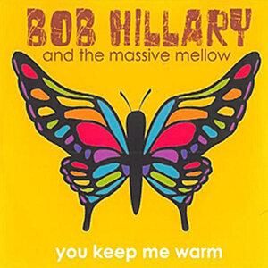 Bob Hillary & The Massive Mellow 歌手頭像