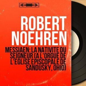 Robert Noehren 歌手頭像