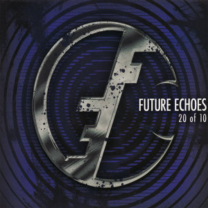 Future Echoes 歌手頭像