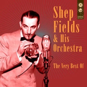 Shep Fields & His Orchestra
