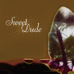 Sweet Dude 歌手頭像