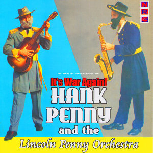 Hank Penny and The Lincoln Penny Orchestra 歌手頭像