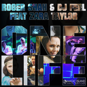 Roger Shah & DJ Feel featuring Zara Taylor 歌手頭像