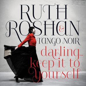 Ruth Roshan & Tango Noir 歌手頭像