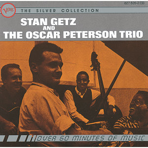 Stan Getz,The Oscar Peterson Trio