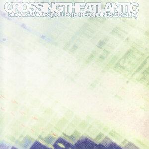 Crossing The Atlantic 歌手頭像