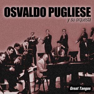 Osvaldo Pugliese Y Su Orquesta 歌手頭像