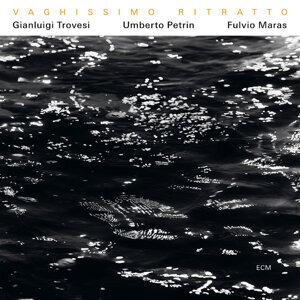 Umberto Petrin,Gianluigi Trovesi,Fulvio Maras 歌手頭像