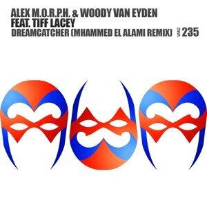 Alex M.O.R.P.H., Woody van Eyden