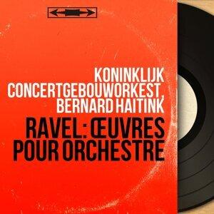 Koninklijk Concertgebouworkest, Bernard Haitink 歌手頭像