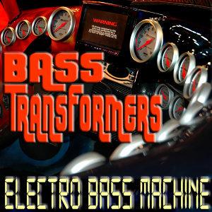 Bass Transformers 歌手頭像