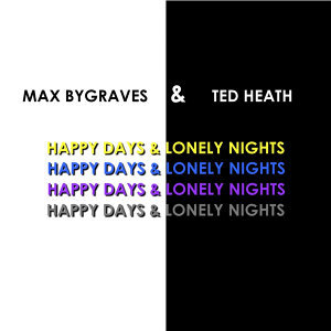 Max Bygraves & Ted Heath 歌手頭像
