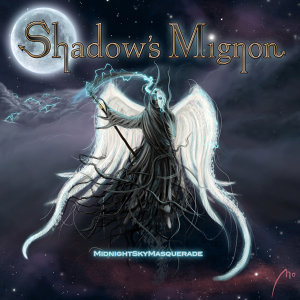Shadow's Mignon 歌手頭像
