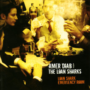 Amer Diab & The Loan Sharks 歌手頭像