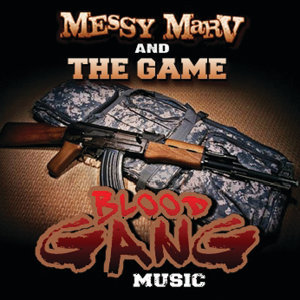 Messy Marv & The Game 歌手頭像
