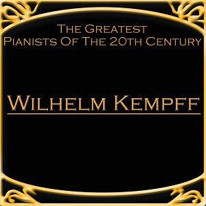 Wilhem Kempff 歌手頭像